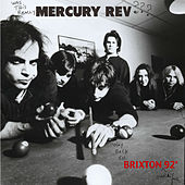 Mercury Rev Live In Brixton '92 by Mercury Rev
