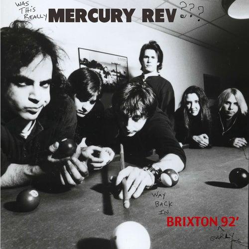 Mercury Rev Live In Brixton '92 by Mercury Rev
