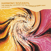The Crawling Journey of the Serpents of Starry Light by Harmony Rockets