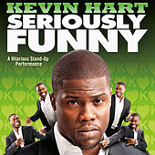 Seriously Funny by Kevin Hart