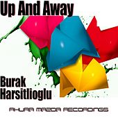 Up & Away by Burak Harsitlioglu