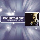 In Christ Alone by Brian Littrell