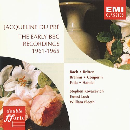 The Early BBC Recordings 1961-1965 by Jacqueline du Pre