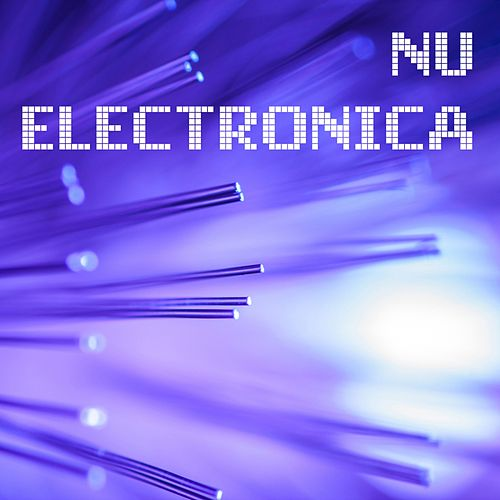 Nu Electronica by Various Artists