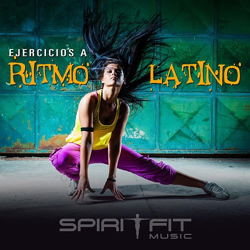 Ejercicios a Ritmo Latino by SpiritFit Music