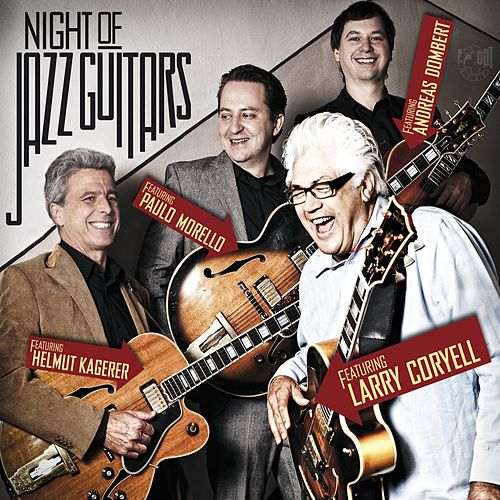 Night of Jazz Guitars by Larry Coryell