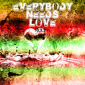 Everybody Needs Love by Various Artists