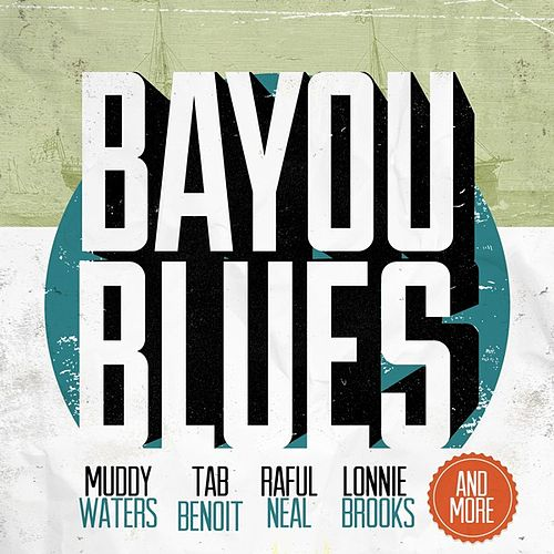 Bayou Blues by Various Artists