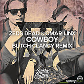 Cowboy [Butch Clancy Remix] by Omar LinX