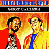 Shot Callers by Terry Dean