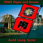 Auld Lang Syne: Hurricane Sandy Relief Fund by Fdny Pipes and Drums
