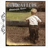 Breathing Room by The Rafters