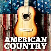 American Country by Various Artists