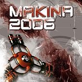 Makina 2006 von Various Artists