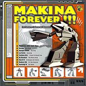 Makina Forever by Various Artists