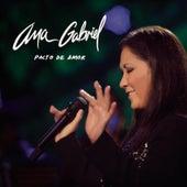 Pacto De Amor by Ana Gabriel