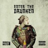 Enter the Drunken by Drunken Master