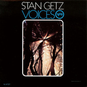 Voices by Stan Getz