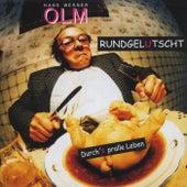 Rundgelutscht - Durch's Pralle Leben by Hans Werner Olm