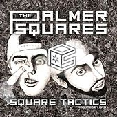 Square Tactics by The Palmer Squares
