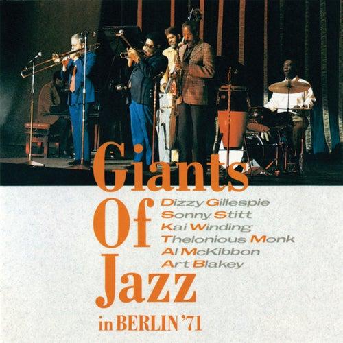 Giants Of Jazz In Berlin '71 by Various Artists