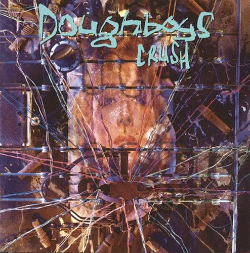 Crush by Doughboys