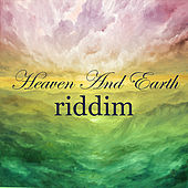 Heaven & Earth Riddim - EP by Various Artists