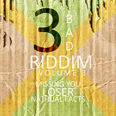 3 Bad Riddim Vol 3 by Various Artists