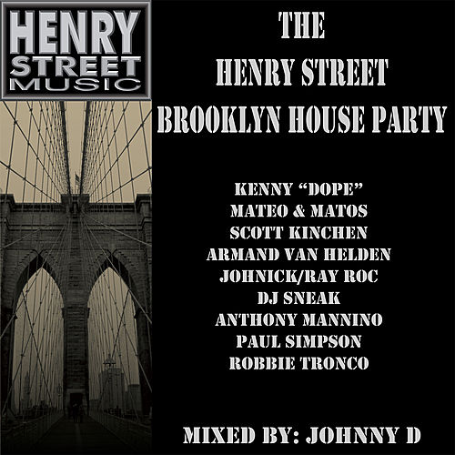 Johnny 'D' - The Henry Street Brooklyn House Party (+Continuous Mix) by Various Artists