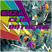 Ibiza Club Anthems, Vol. 1 by Various Artists