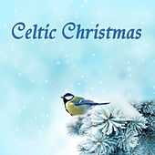 Celtic Christmas by Celtic Christmas
