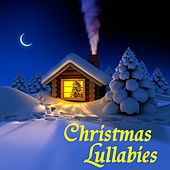 Christmas Lullabies by Lullaby Christmas