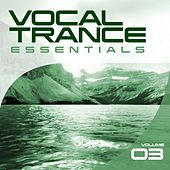 Vocal Trance Essentials Vol. 3 by Various Artists