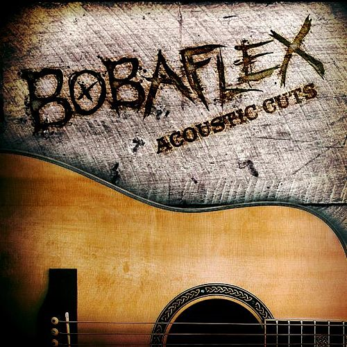Acoustic Cuts by Bobaflex