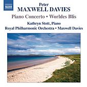 Maxwell Davies: Piano Concerto - Worldes Bli by Various Artists