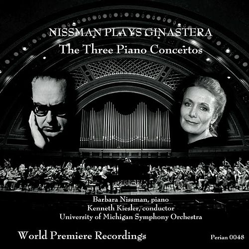 Ginastera: The Three Piano Concertos by Barbara Nissman