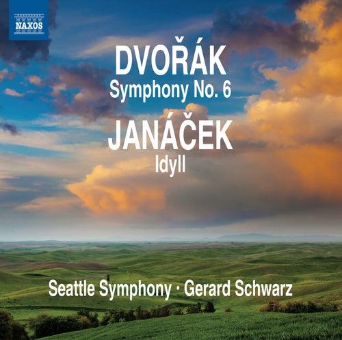 Dvořák: Symphony No. 6 - Janáček: Idyll by Seattle Symphony Orchestra