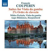 Couperin: Suite for Viola da gamba by Various Artists