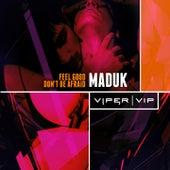 Feel Good by Maduk
