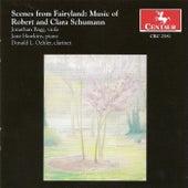 Scenes from Fairyland: Music of Robert and Clara Schumann by Robert Schumann