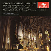 The Complete Organ Works, Vol. 7 by Johann Pachelbel
