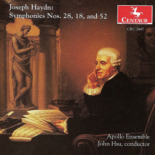 Symphonies Nos. 28, 18, and 52 by Franz Joseph Haydn