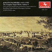 The Complete Organ Works, Vol. 8 by Johann Pachelbel