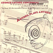 Antheil Plays Antheil by George Antheil