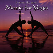 Music for Yoga by Steven Halpern