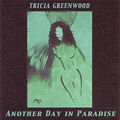 Another Day In Paradise by Tricia Greenwood