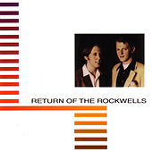 Return Of The Rockwells by The Rockwells