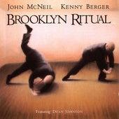 Brooklyn Ritual by John McNeil & Kenny Berger