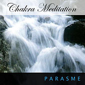 Chakra Meditation by Parasme
