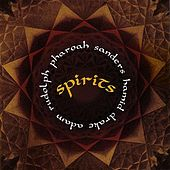Spirits by Adam Rudolph